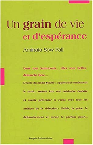 En ligne téléchargement Un grain de vie et d'espérance pdf, epub ebook