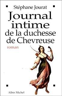 Journal intime de la duchesse de Chevreuse, Jourat, Stéphane
