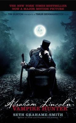 Abraham Lincoln( Vampire Hunter)[ABRAHAM LINCOLN VAMPIRE HUNTER][Mass Market