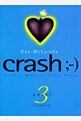 Crash: A Very Modern Love Story (Cyber) Paperback