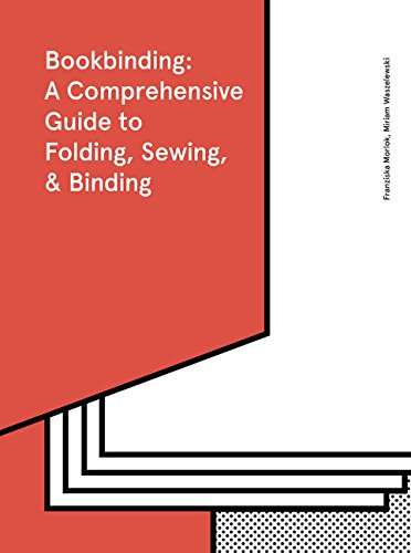 The Bookbinding Bible by Princeton Architectural Press
