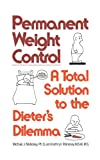 Permanent Weight Control, Michael J. Mahoney and Kathryn Mahoney, 0393302458