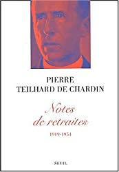 Notes de retraites, 1919-1954