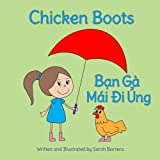 img - for Chicken Boots: Ban Ga Mai Di Ung : Babl Children's Books in Vietnamese and English (Vietnamese Edition) book / textbook / text book