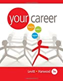 img - for Your Career: How to Make it Happen (with CD-ROM) (Available Titles CourseMate) book / textbook / text book