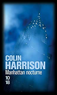 Manhattan nocturne, Harrison, Colin