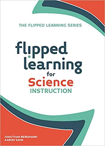Amazon Flipped Learning For Science Instruction 9781564843593