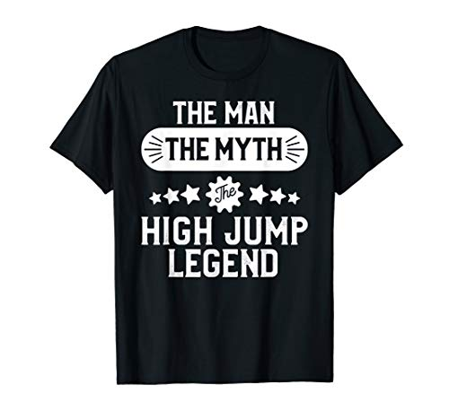 Sayings Track T-shirt (High Jump Shirt Men Funny Track and Field High Jumping Tee)