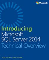 Introducing Microsoft SQL Server 2014 Front Cover