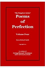 Poems of Perfection (The Purgatory Series Book 4) Kindle Edition