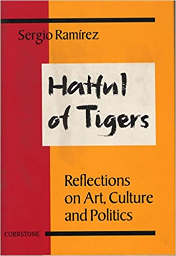 Hatful of Tigers: Reflections on Art, Culture and Politics