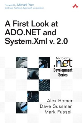 First Look at ADO.NET and System Xml v 2.0 pdf
