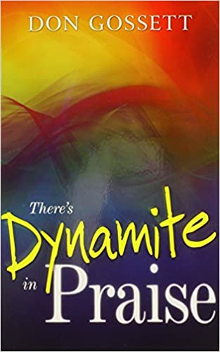Book Theres Dynamite In Praise