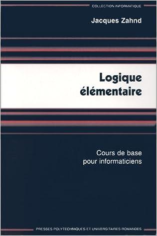 Livres gratuits Logique élémentaire : cours de base pour informaticiens pdf, epub ebook
