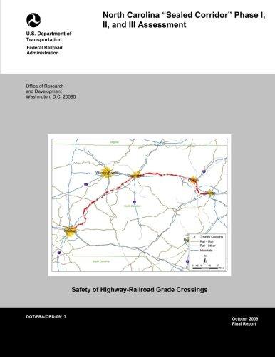 North Carolina Sealed Corridor: Phase I, II, and III Assessment
