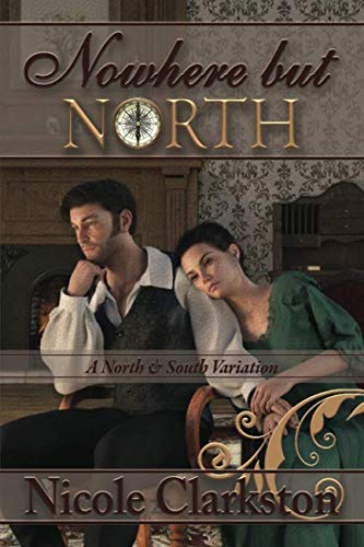 Nowhere but North: A North and South Variation by Independently published