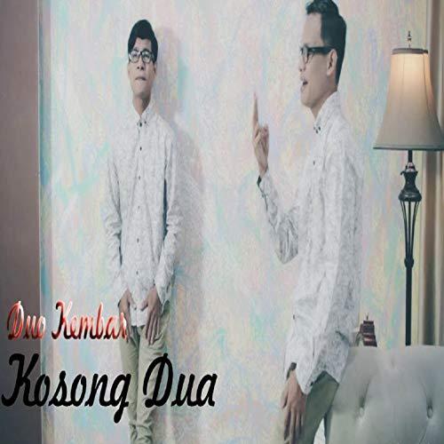 download lagu duo kembar kosong dua