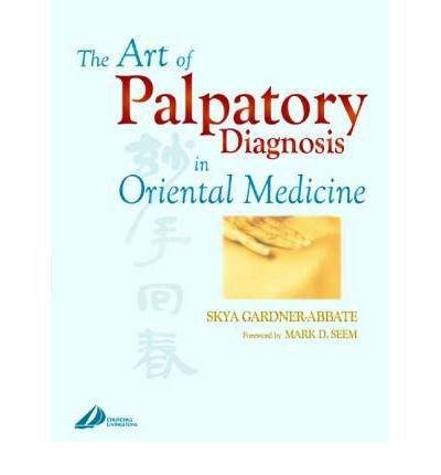 Download The Art of Palpatory Diagnosis in Oriental Medicine (Hardback) - Common ebook