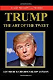 img - for Trump - The Art of the Tweet book / textbook / text book