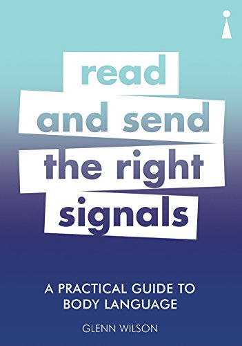 Practical Bodies - A Practical Guide to Body Language: Read & Send the Right Signals (Practical Guide Series)