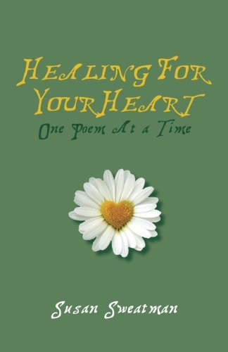 Healing for Your Heart: One Poem at a Time PDF