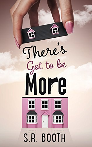 There's Got To Be More by S.R. Booth ebook deal