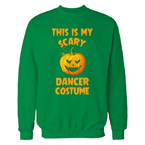 This Is My Scary Dancer Costume Halloween Gift - Sweatshirt Irish_green 4XL (Irish Dancer Halloween Costume)