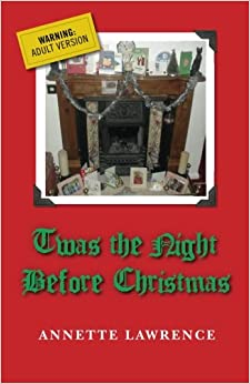 Twas The Night Before Christmas: Annette Lawrence: 9781490980089 ...