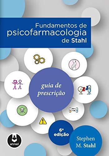 Fundamentos Psicofarmacologia Stahl Guia Prescrição ebook