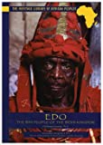 Edo: The Bini People of the Benin Kingdom (Heritage Library of African Peoples West Africa)