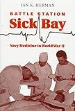 Battle Station Sick Bay, Jan K. Herman, 1557503613