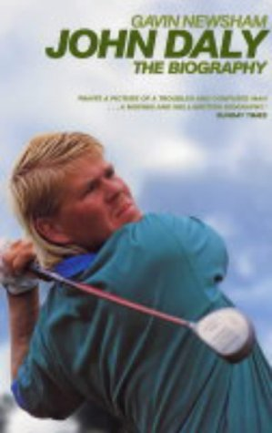 John Daly: Letting the BigDog Eat : The Biography John Daly Golfer