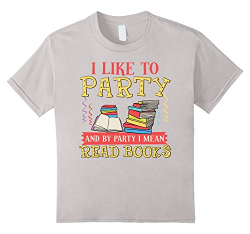 Kids I Like To Party And By Party I Mean Read Books Shirt Gift 8 - Christmas From Story Boy Mean