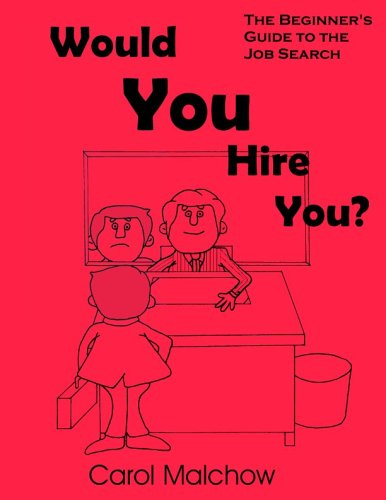 Would You Hire You?: Carol Malchow: 9780967222929: Amazon.com: Books