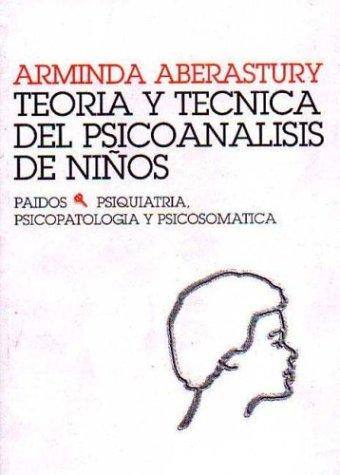 Teoria y Tecnica del Psicoanalisis de Nino (Spanish Edition)