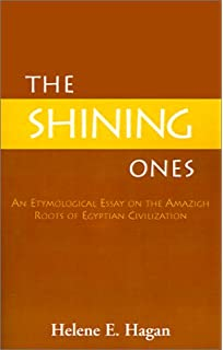 Essay On English Language The Shining Ones Samples Of Persuasive Essays For High School Students also Analysis And Synthesis Essay Amazoncom The Shining Ones An Etymological Essay On The Amazigh  Persuasive Essay Examples High School