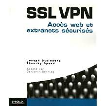 SSL VPN : ACCÈS WEB ET EXTRANETS SÉCURISÉS