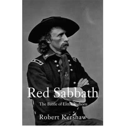 Red Sabbath : The Battle of Little Big Horn(Paperback) - 2008 Edition ebook