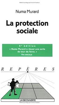 La protection sociale par Numa Murard