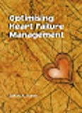 Optimising Heart Failure Management 9780864710901