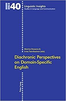 Diachronic Perspectives on Domain-Specific English (Linguistic Insights) (2006-08-09)
