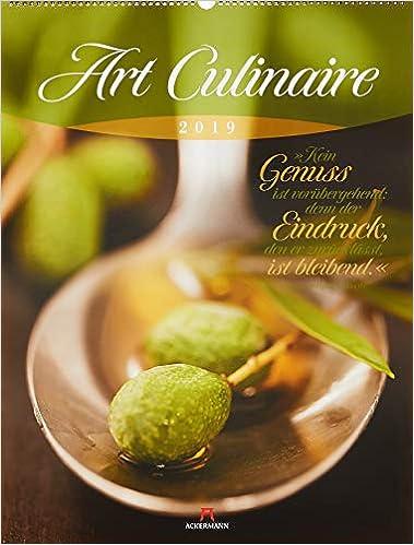 Art Culinaire 2019, Wandkalender mit Zitaten im Hochformat (50x66 cm) - Lifestyle-Kalender für Küche und kulinarische Gourmets mit Monatskalendarium, by Ackermann Kunstverlag