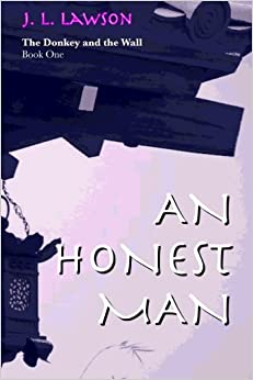 Utorrent Para Descargar The Donkey And The Wall, Book One: An Honest Man: Volume 1 PDF Online