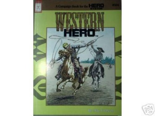 Western Hero: A Campaign Book for the Hero System