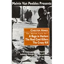 The Harlem Cycle: A Rage in Harlem; The Real Cool Killers; The Crazy Kill