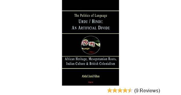 Amazon Com Urdu Hindi An Artificial Divide Hc 9780875864389