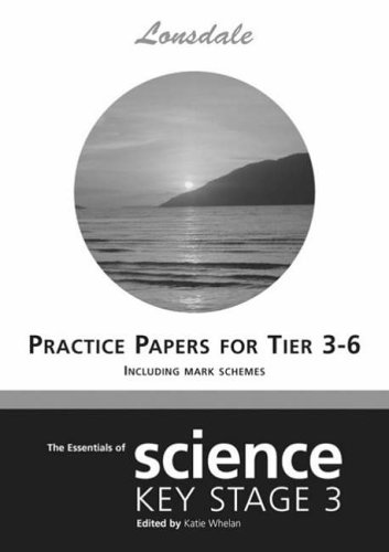 Science Levels 3-6 Practice Papers (inc. Answers) (Lonsdale Key Stage 3 - Lonsdale Kids