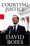 Courting Justice, David Boies, 0786868384