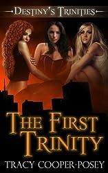 The First Trinity (Destiny's Trinities)