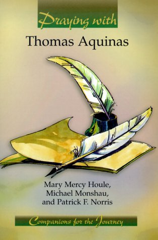 Praying With Thomas Aquinas: Companions for the Journey